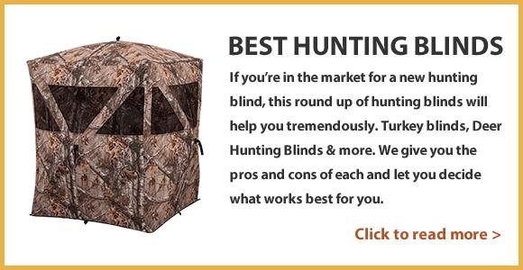 Best Deer Hunting Blinds - 2018